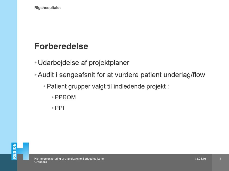 at vurdere patient underlag/flow