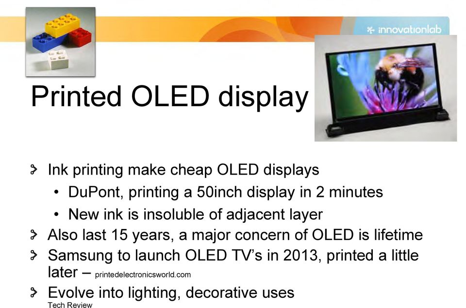 major concern of OLED is lifetime Samsung to launch OLED TV s in 2013, printed a