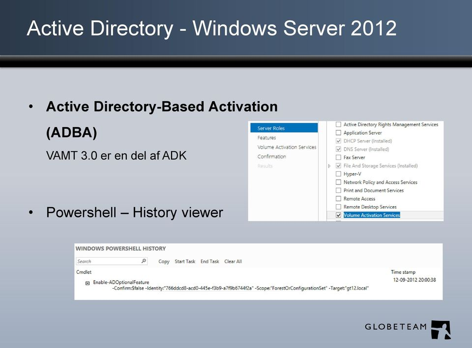 Directory-Based Activation