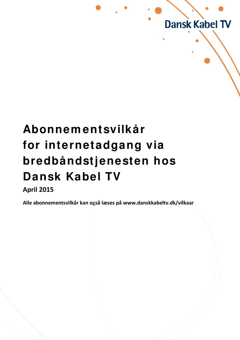 TV April 2015 Alle abonnementsvilkår