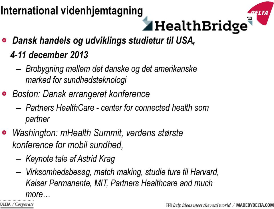 for connected health som partner Washington: mhealth Summit, verdens største konference for mobil sundhed, Keynote tale