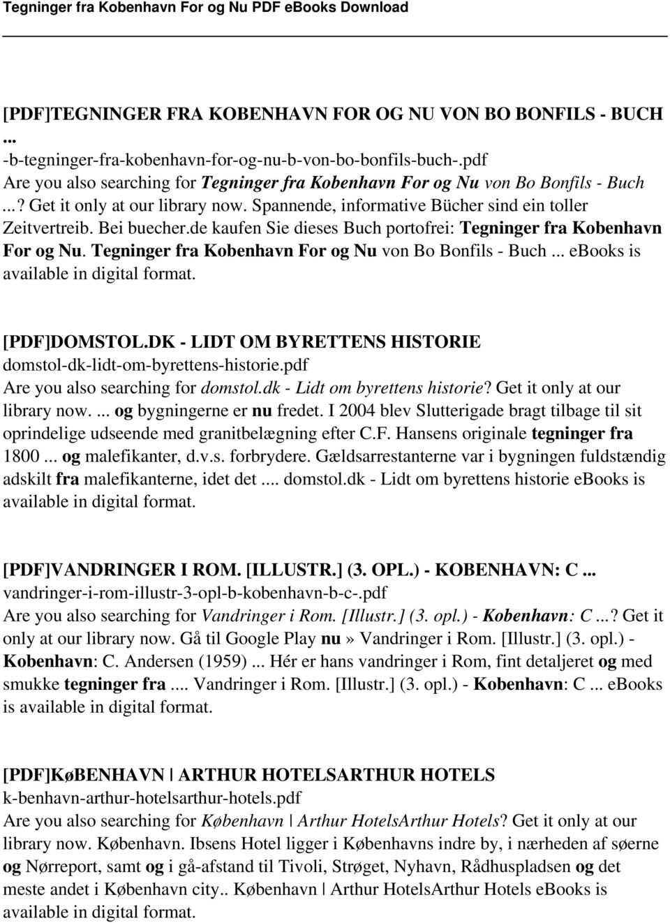 de kaufen Sie dieses Buch portofrei: Tegninger fra Kobenhavn For og Nu. Tegninger fra Kobenhavn For og Nu von Bo Bonfils - Buch... ebooks is available in digital format. [PDF]DOMSTOL.