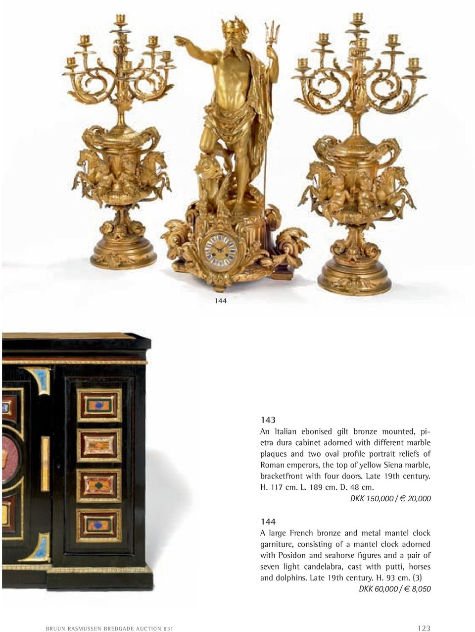 DKK 150,000 / 20,000 144 a large french bronze and metal mantel clock garniture, consisting of a mantel clock adorned with Posidon and seahorse