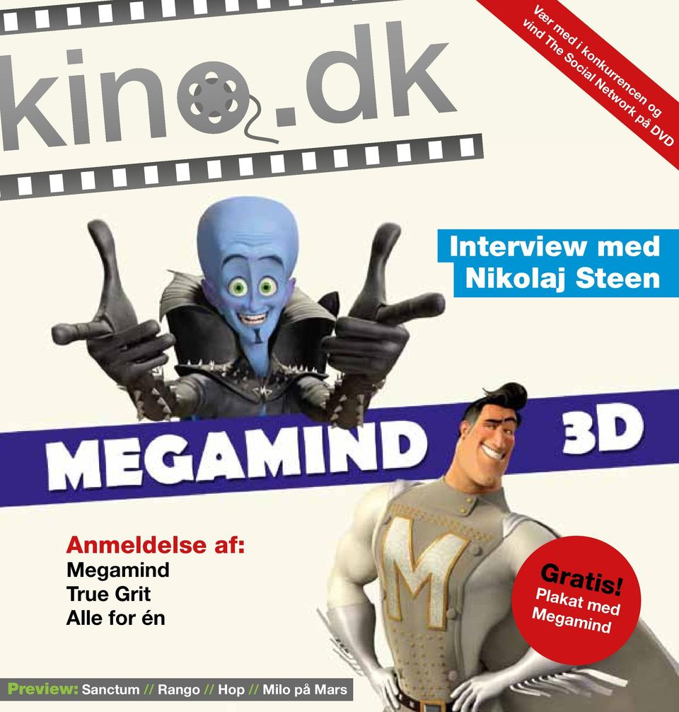 Megamind True Grit Alle for én Gratis!