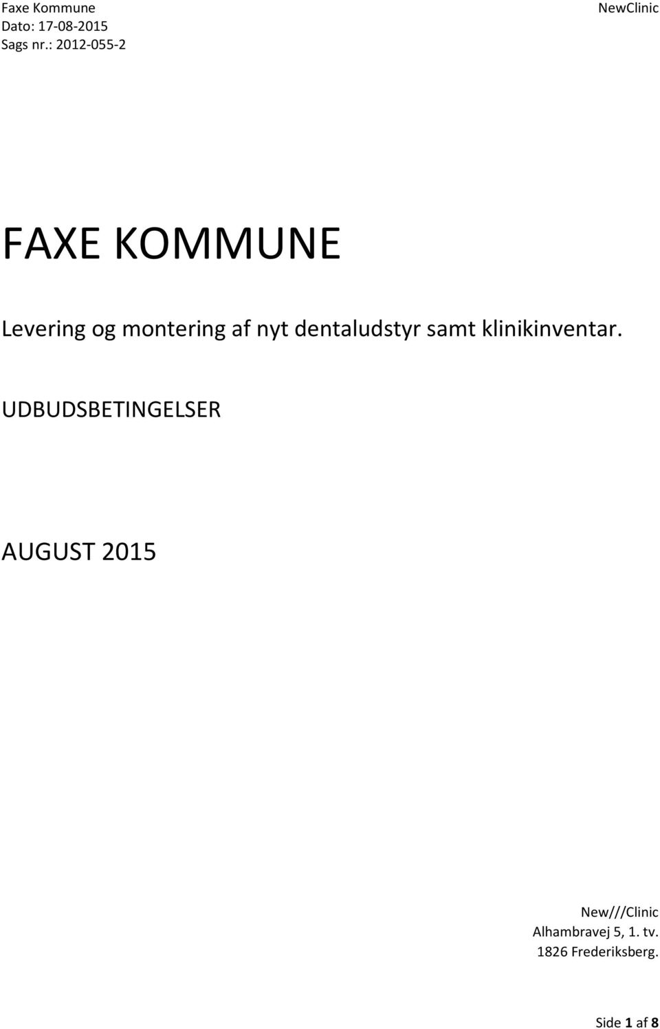UDBUDSBETINGELSER AUGUST 2015 New///Clinic