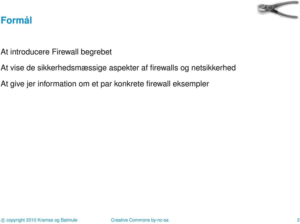 At give jer information om et par konkrete firewall