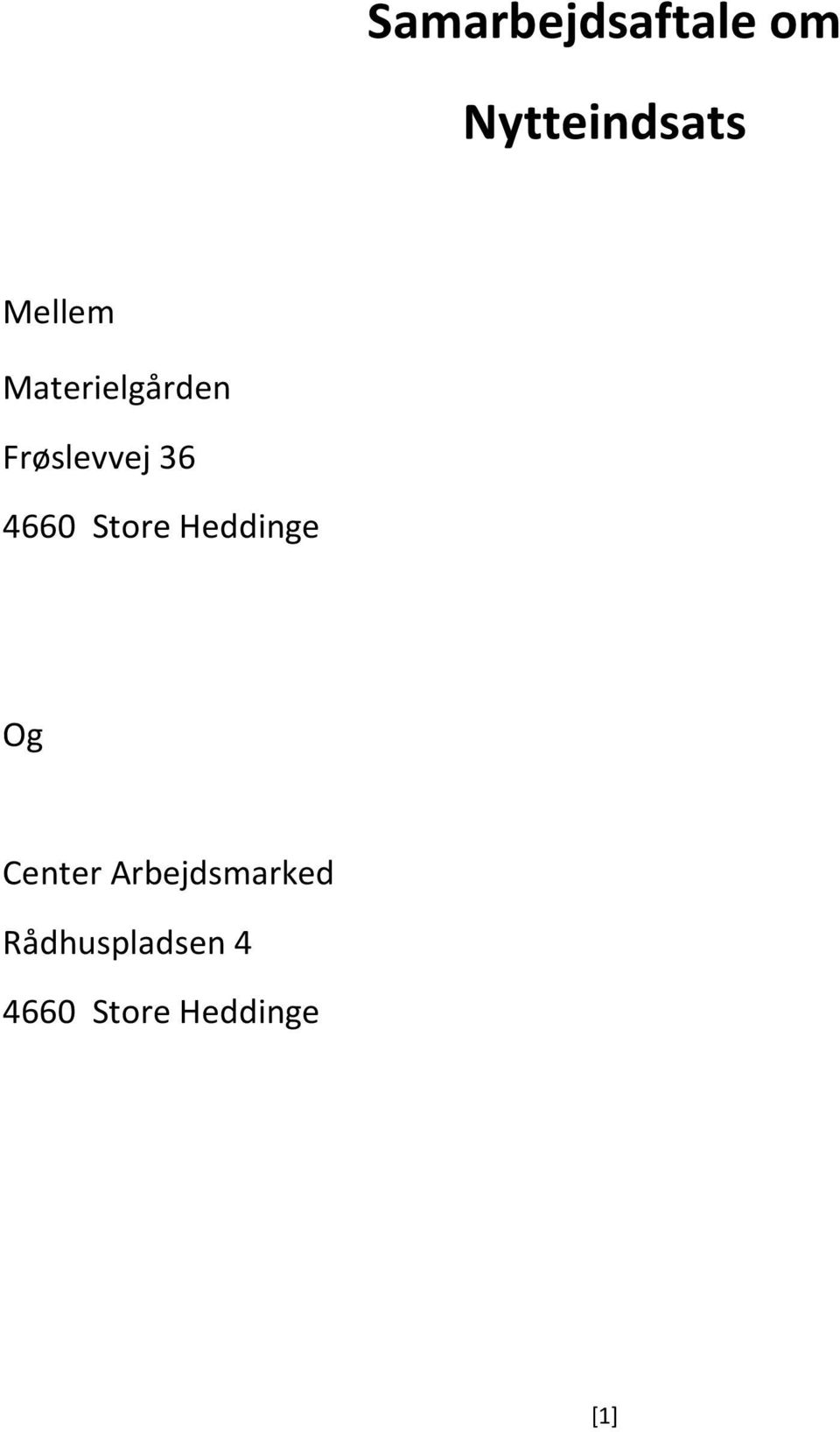 4660 Store Heddinge Og Center