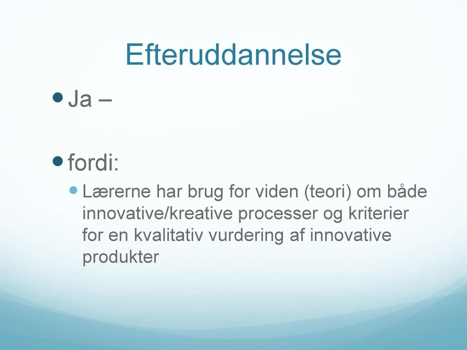innovative/kreative processer og
