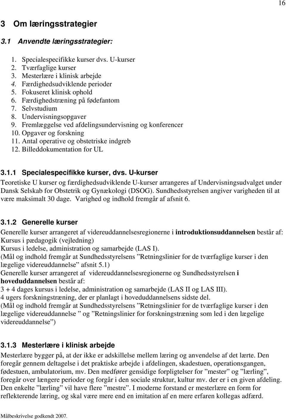 Billeddokumentation for UL 3.1.1 Specialespecifikke kurser, dvs.