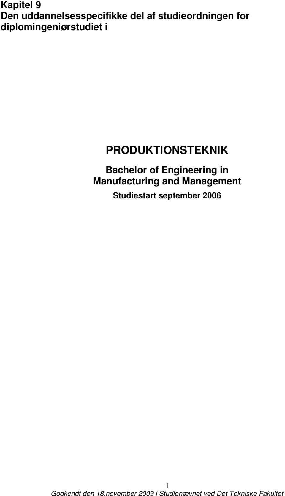 PRODUKTIONSTEKNIK Bachelor of Engineering in