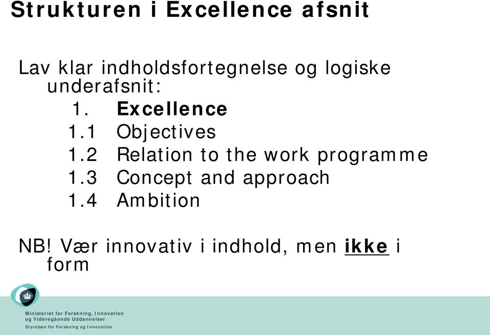 Excellence 1.1 Objectives 1.