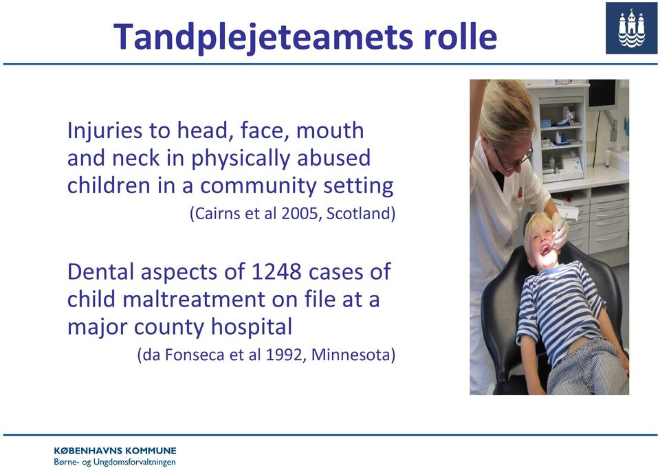 2005, Scotland) Dental aspects of 1248 cases of child maltreatment