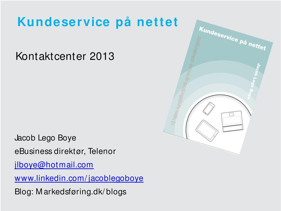 Telenor jlboye@hotmail.com www.linkedin.