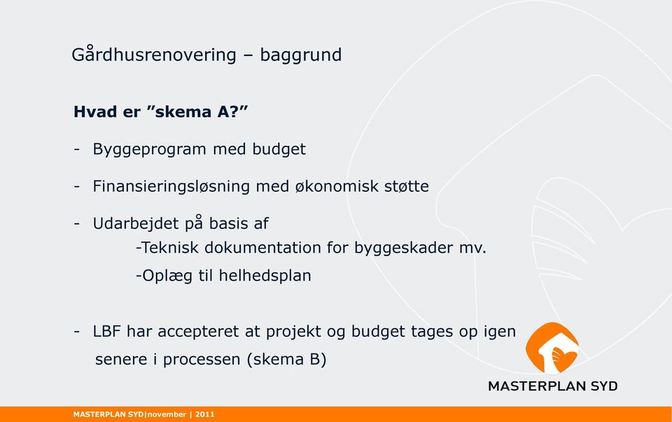 Udarbejdet på basis af -Teknisk dokumentation for byggeskader mv.