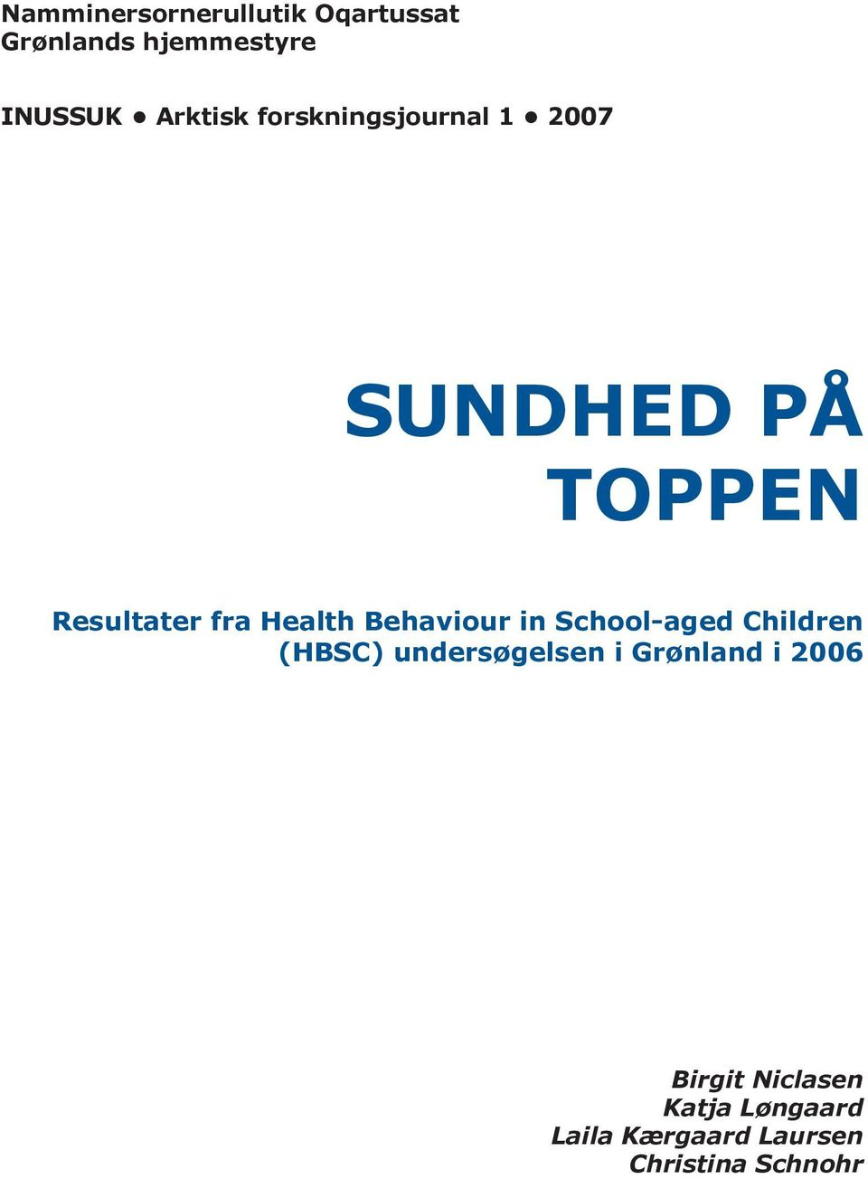Health Behaviour in School-aged Children (HBSC) undersøgelsen i