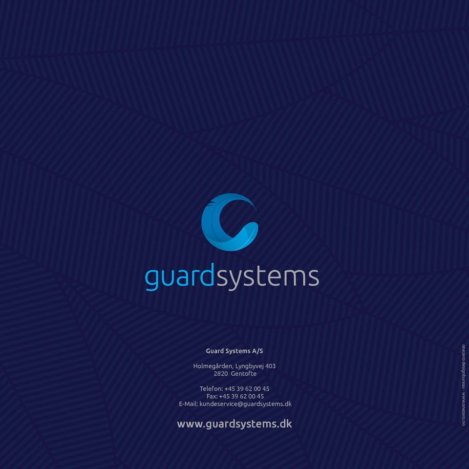 00 45 E-Mail: kundeservice@guardsystems.dk www.