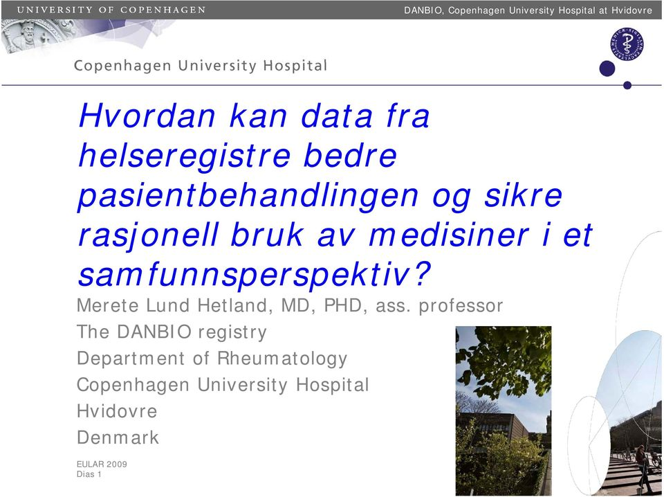 Merete Lund Hetland, MD, PHD, ass.