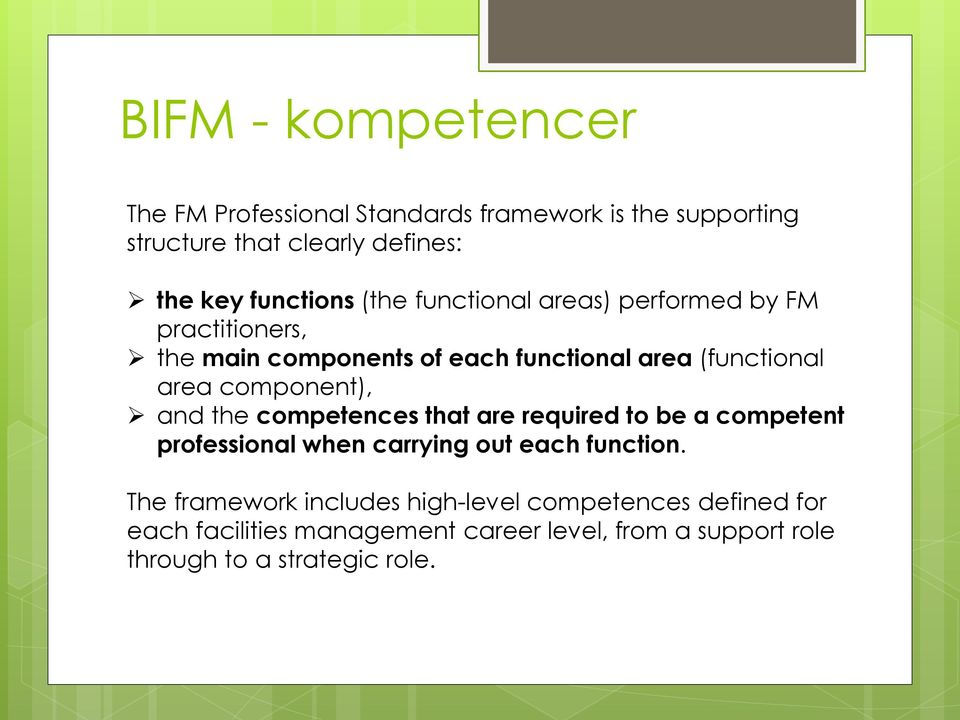 component), and the competences that are required to be a competent professional when carrying out each function.