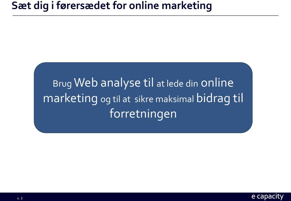 lede din online marketing og til at