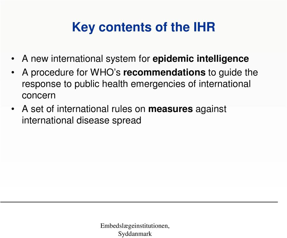 response to public health emergencies of international concern A