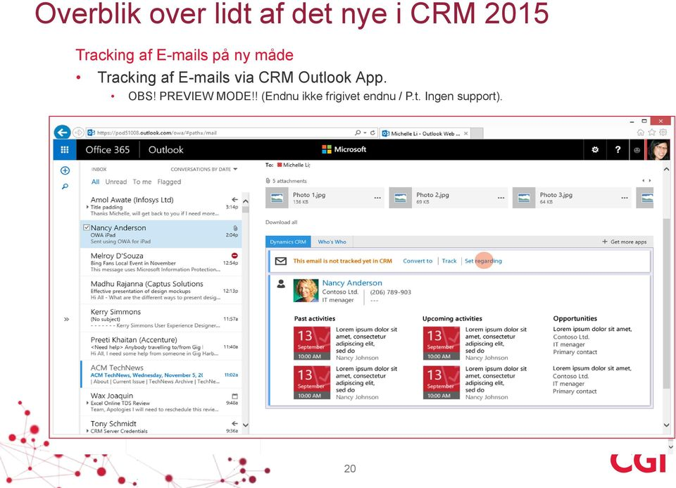 E-mails via CRM Outlook App. OBS! PREVIEW MODE!