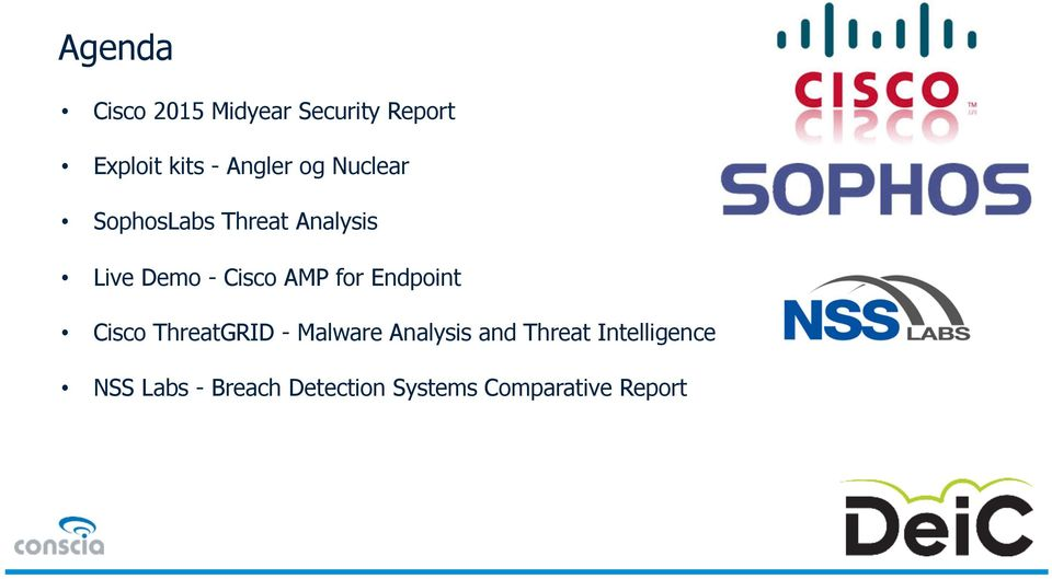 AMP for Endpoint Cisco ThreatGRID - Malware Analysis and