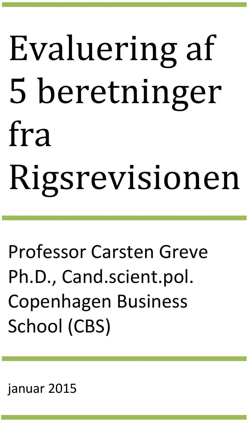 Greve Ph.D., Cand.scient.pol.