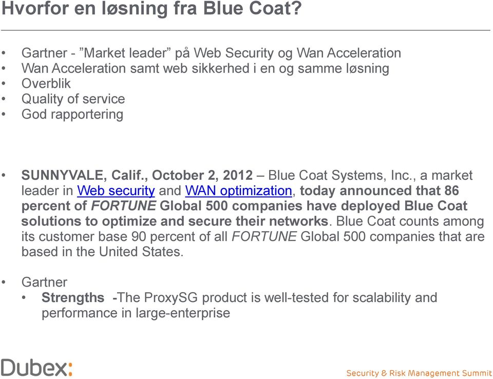 SUNNYVALE, Calif., October 2, 2012 Blue Coat Systems, Inc.
