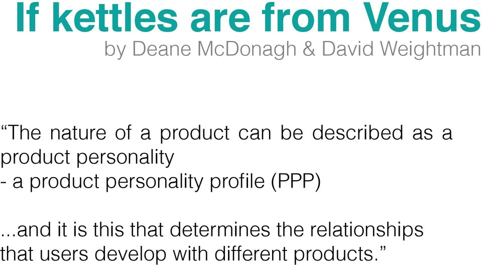 personality - a product personality profile (PPP).
