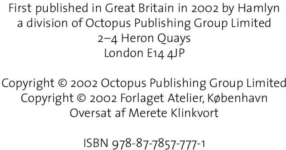 Copyright 2002 Octopus Publishing Group Limited Copyright 2002