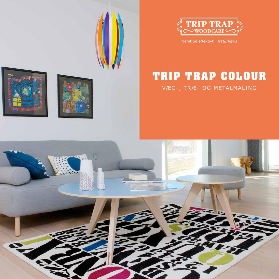 Trap Colour Væg-,