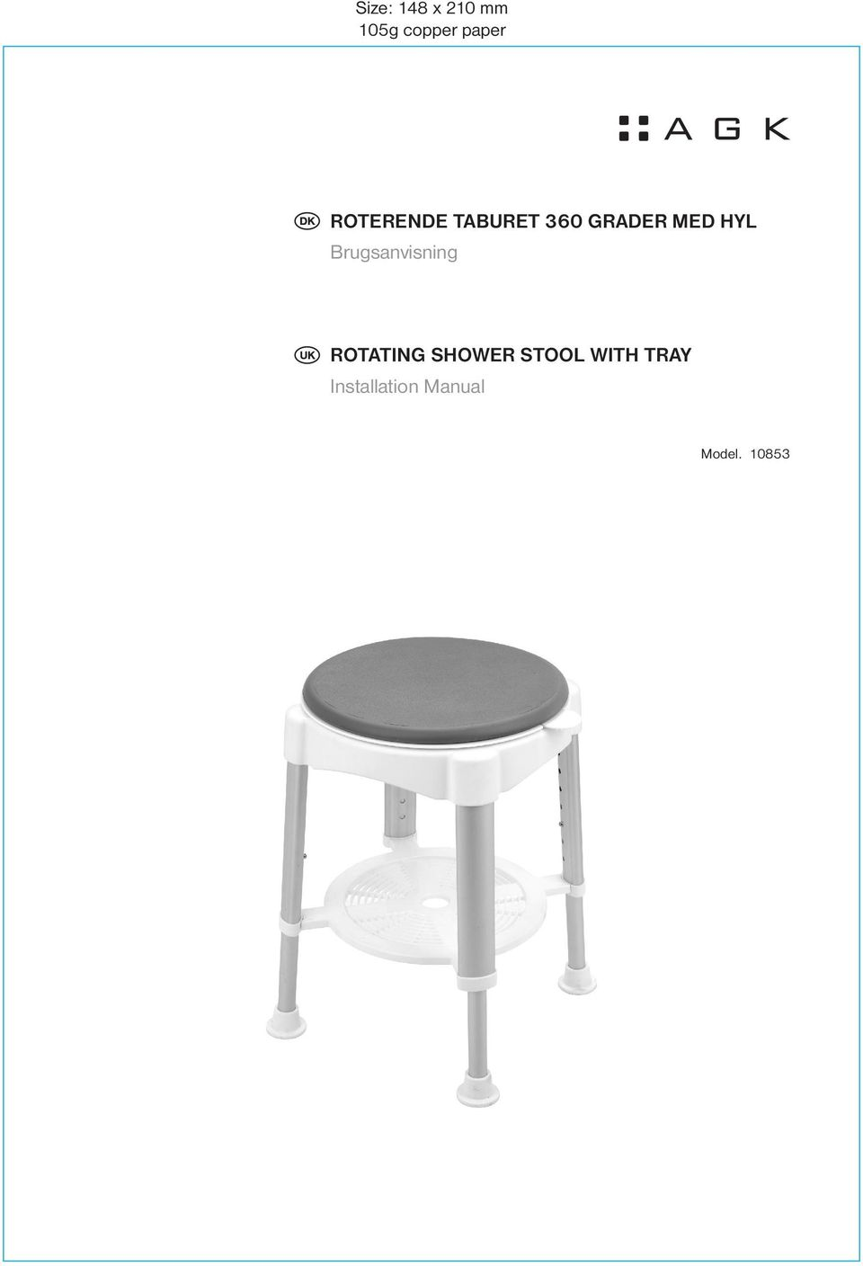 Brugsanvisning ROTATING SHOWER STOOL