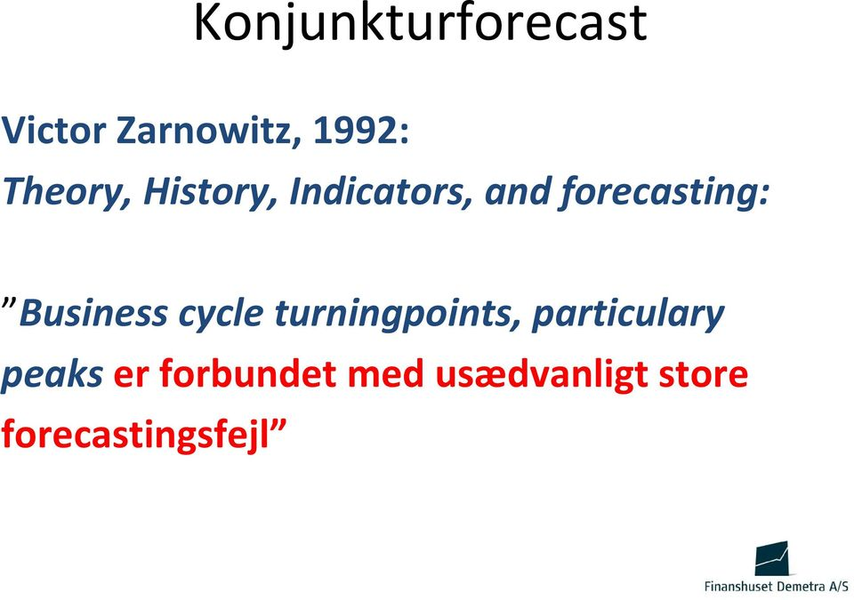 Business cycle turningpoints, particulary