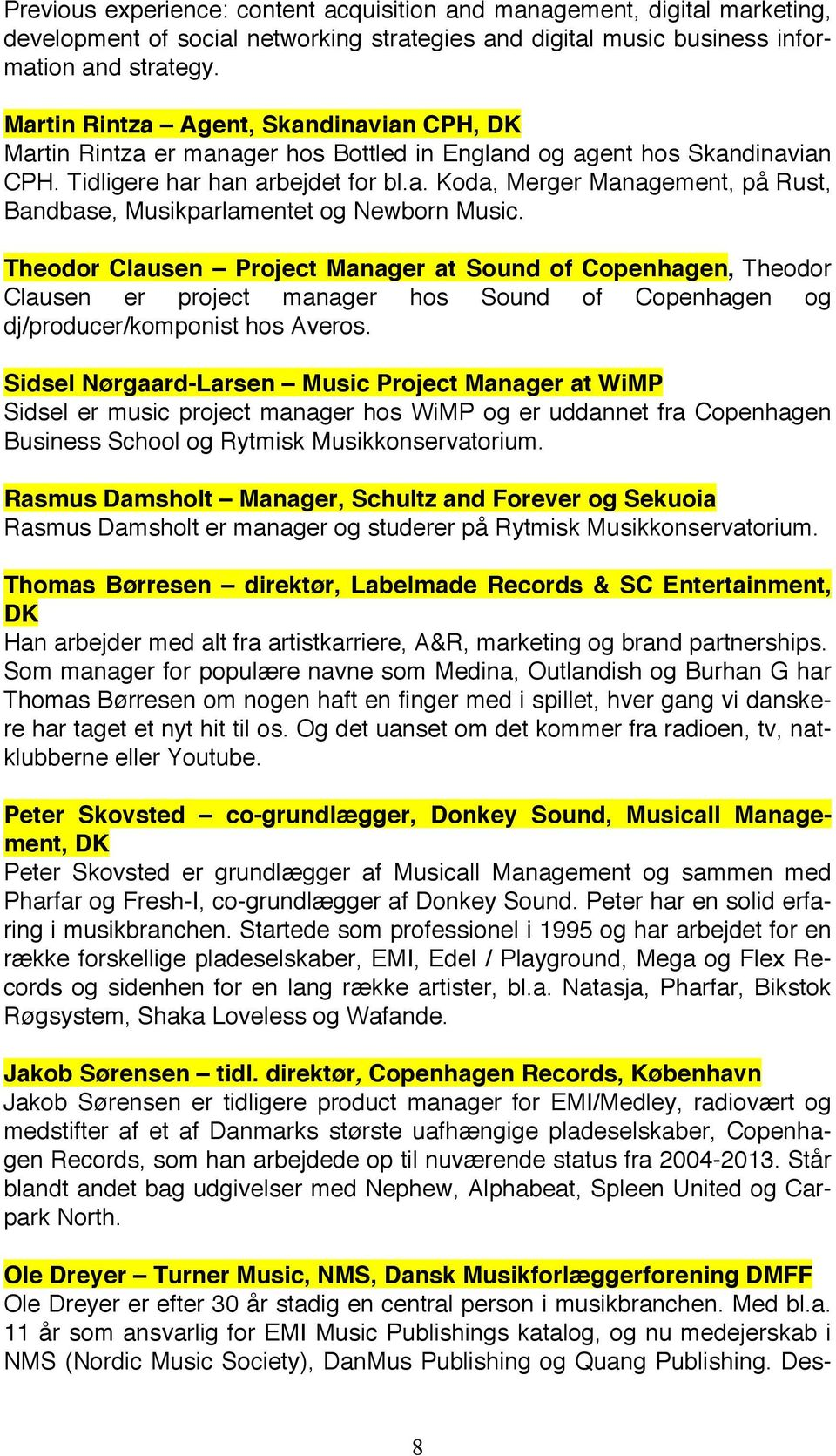 Theodor Clausen Project Manager at Sound of Copenhagen, Theodor Clausen er project manager hos Sound of Copenhagen og dj/producer/komponist hos Averos.