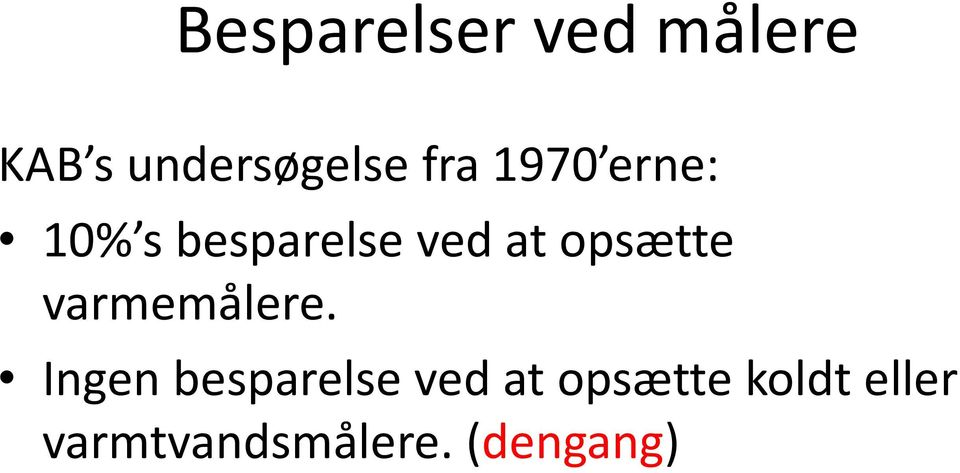 dispensation for varmemålere