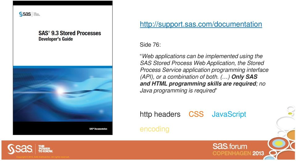 Process Web Application, the Stored Process Service application programming interface
