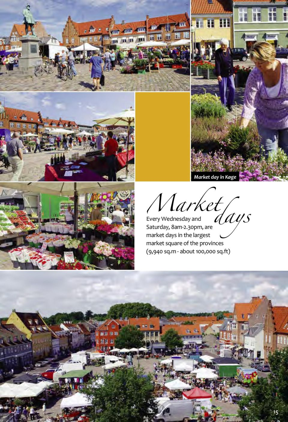 30pm, ar markt days in th largst markt
