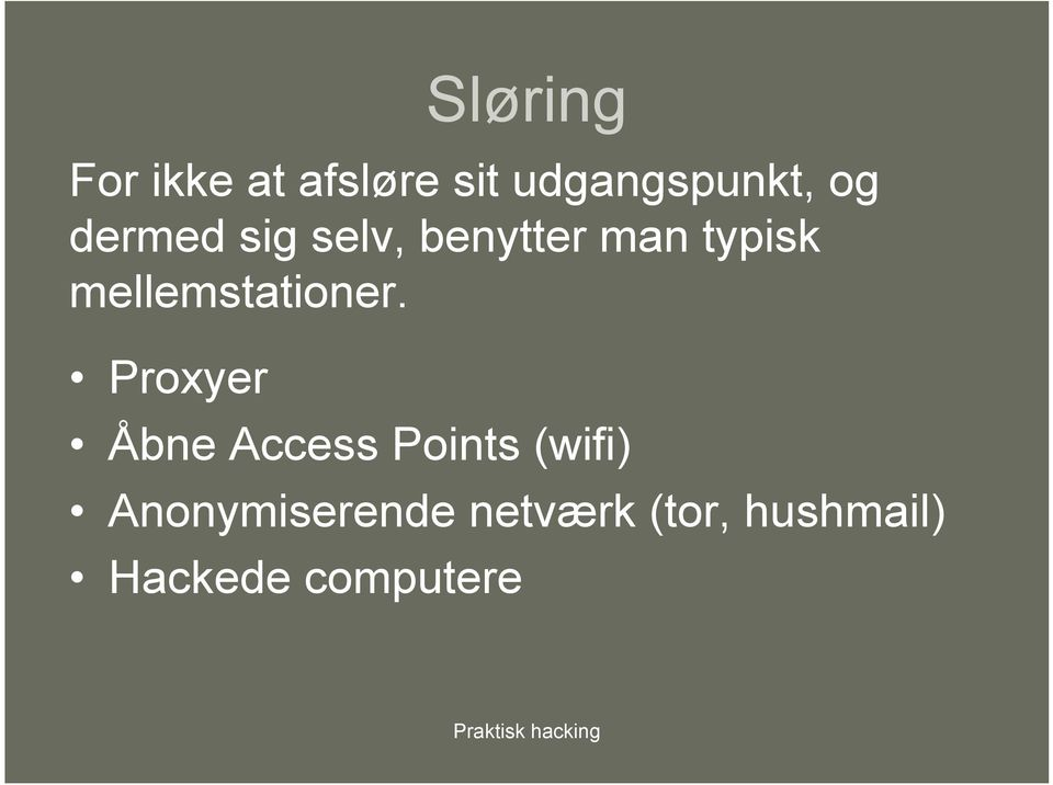 Proxyer Åbne Access Points (wifi) Anonymiserende