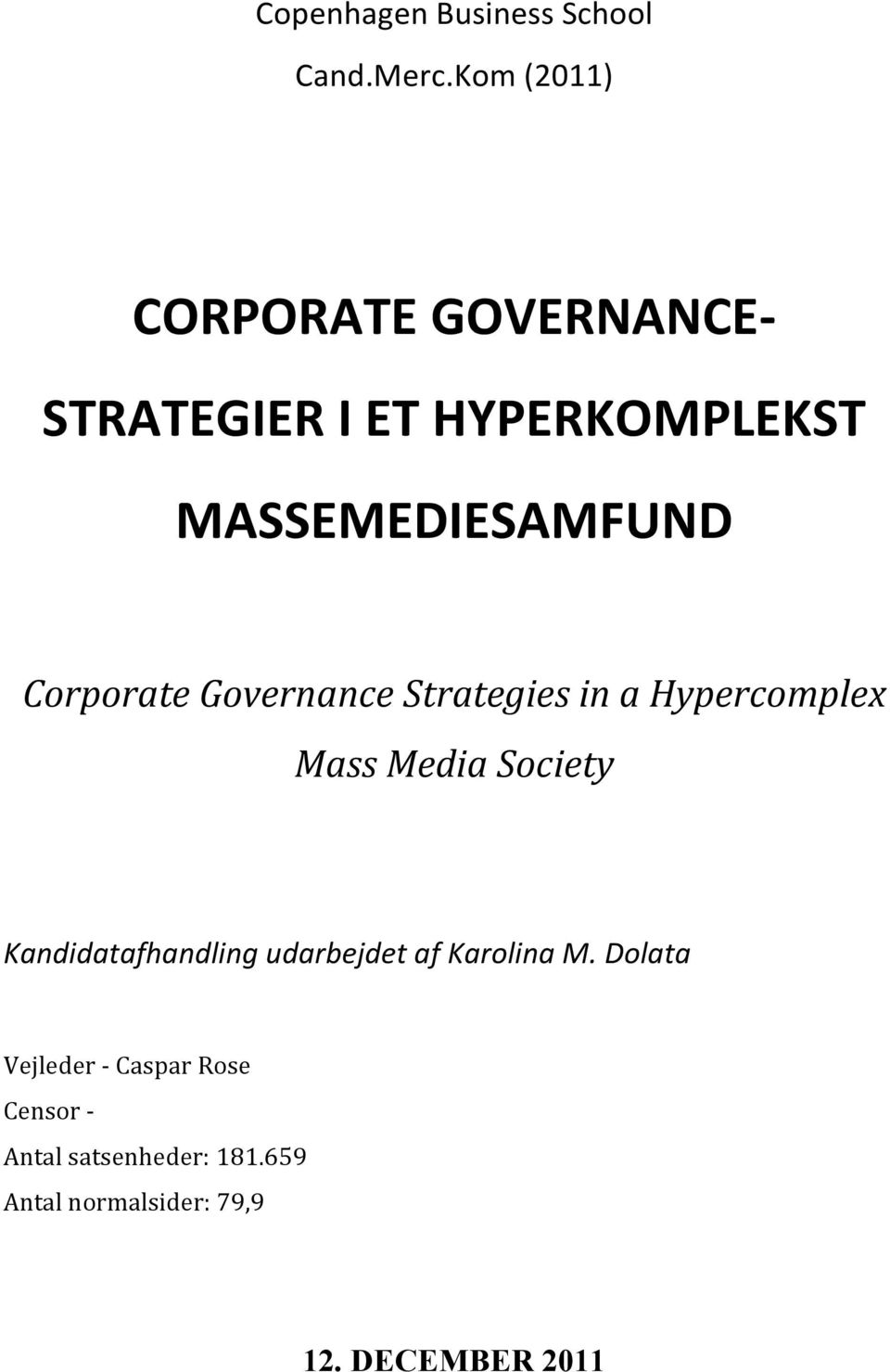 Corporate Governance Strategies in a Hypercomplex Mass Media Society