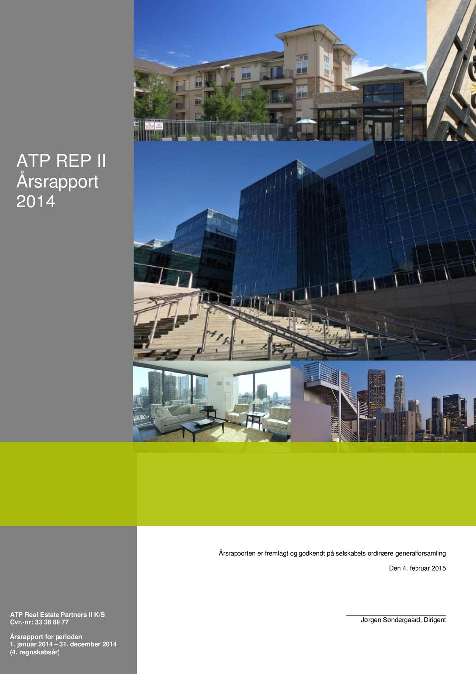 februar 2015 ATP Real Estate Partners II K/S Cvr.