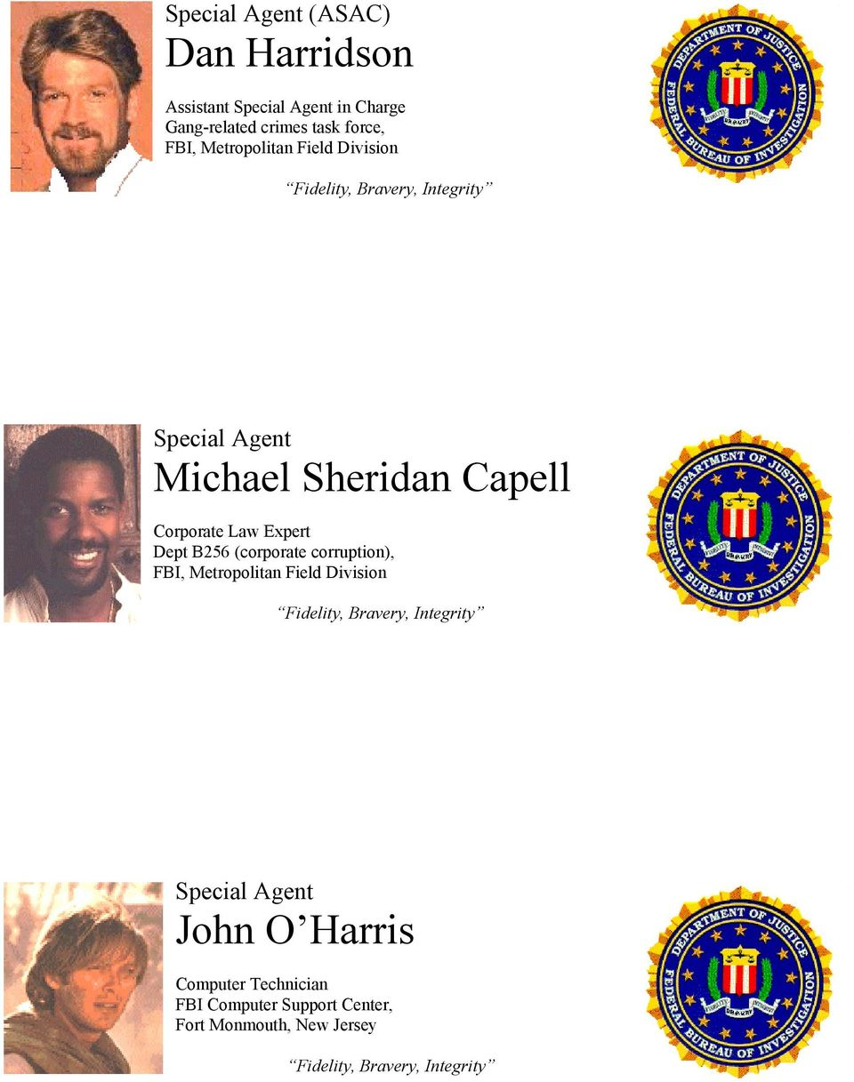 Corporate Law Expert Dept B256 (corporate corruption), FBI, Metropolitan Field Division