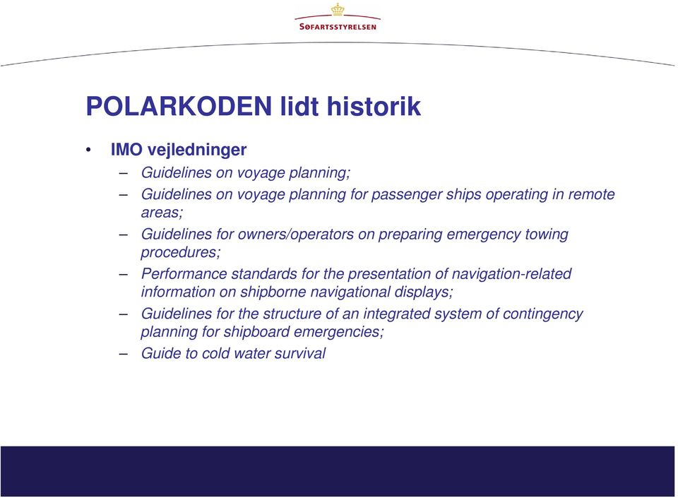 Performance standards for the presentation of navigation-related information on shipborne navigational displays;