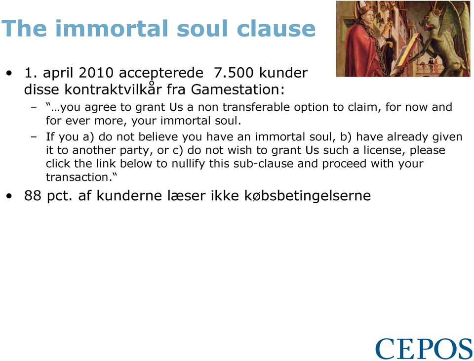 for ever more, your immortal soul.
