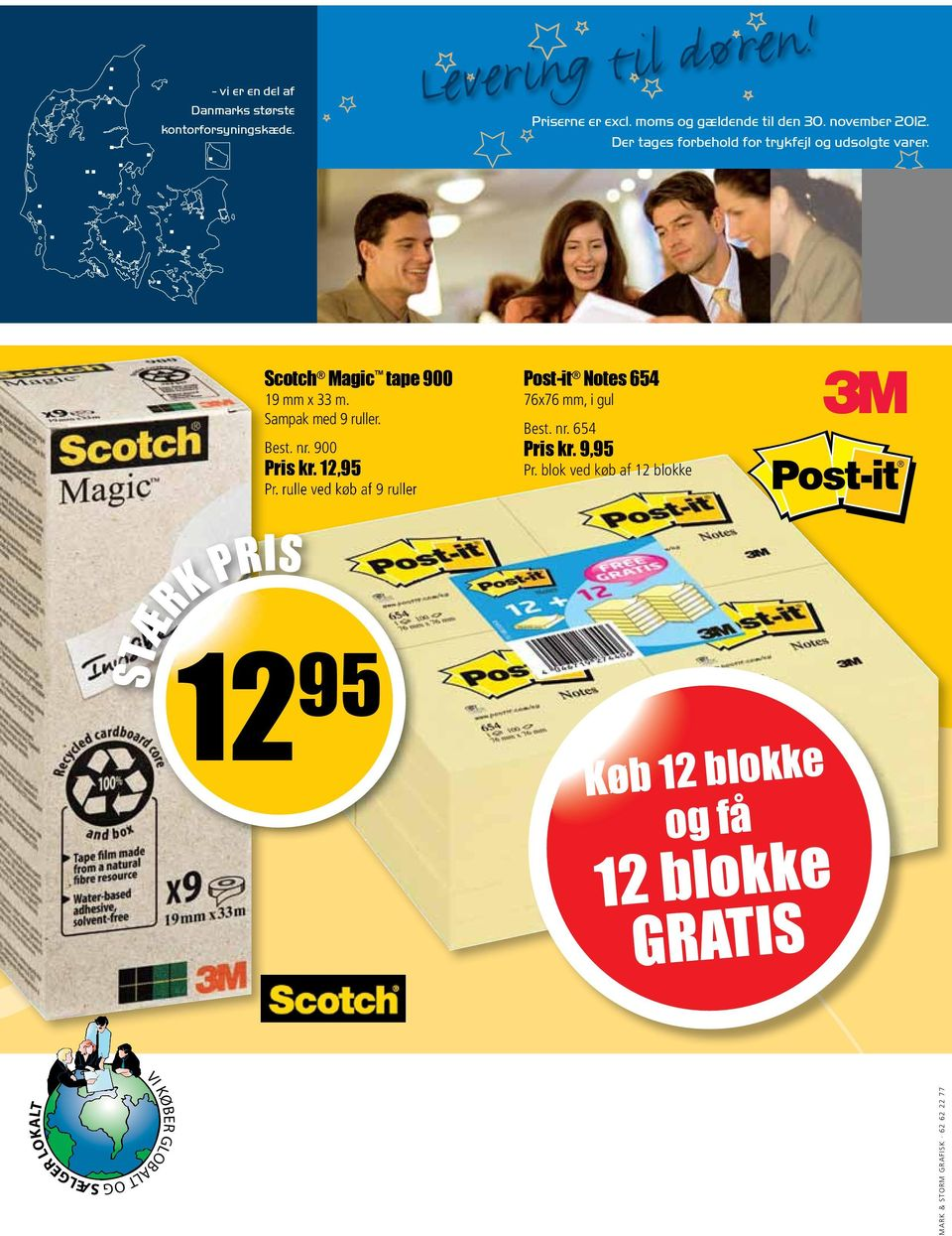 Scotch Magic tape 900 19 mm x 33 m. Sampak med 9 ruller. Best. nr. 900 Pris kr. 12,95 Pr.