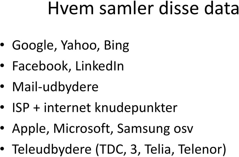 internet knudepunkter Apple, Microsoft,
