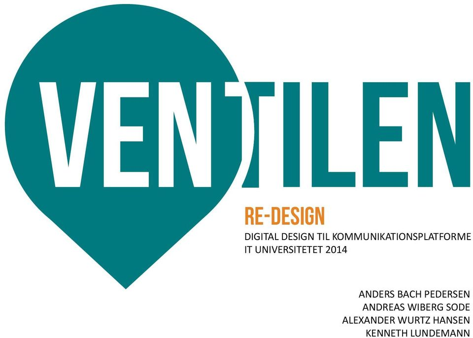 UNIVERSITETET 2014 ANDERS BACH