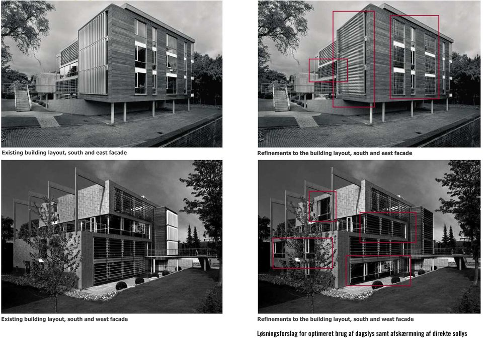 south and west facade Refinements to building layout, south and west facade 31