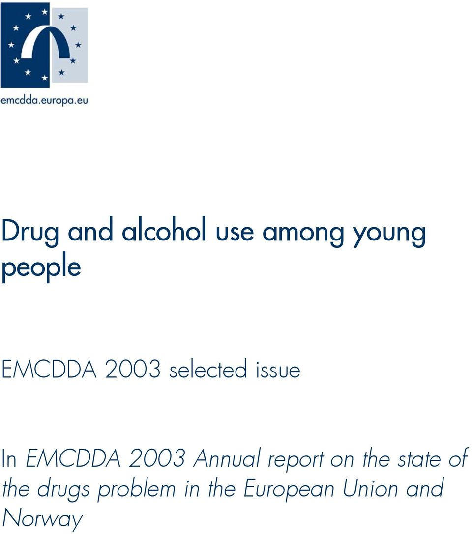 Annual report on the state of the drugs