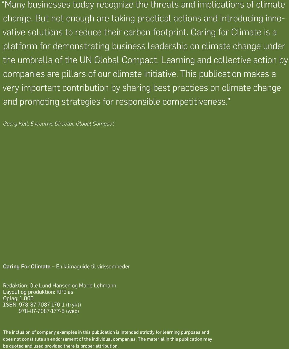 Learning and collective action by companies are pillars of our climate initiative.