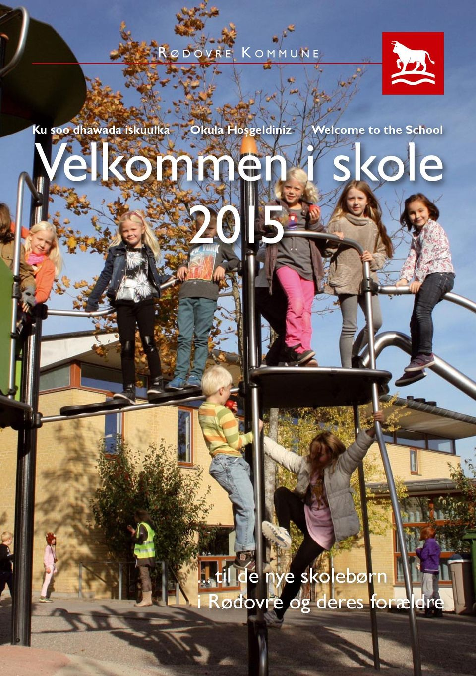 Welcome to the School Velkommen i skole.